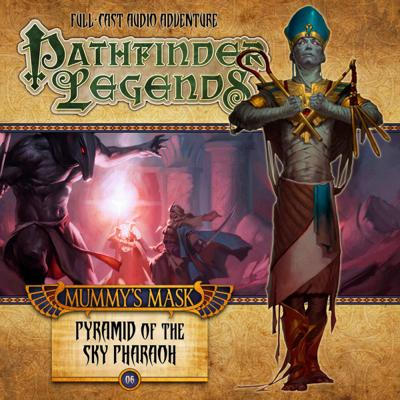 Pathfinder Legends - 2.6 - Pyramid of the Sky Pharoah reviews