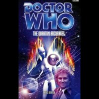 Doctor Who - BBC Past Doctor Adventures - The Quantum Archangel reviews