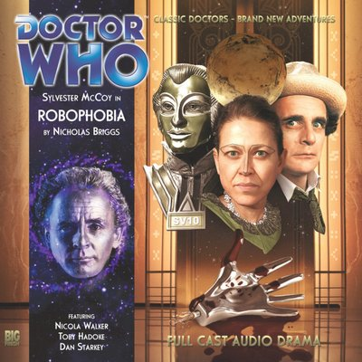 Doctor Who - Monthly Series - 149. Robophobia reviews