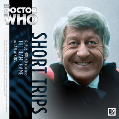 Doctor Who - Short Trips Audios - 6.7 - The Blame Game reviews