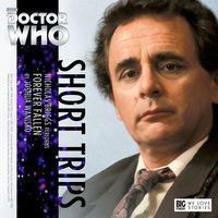 Doctor Who - Short Trips Audios - 6.X. Forever Fallen reviews