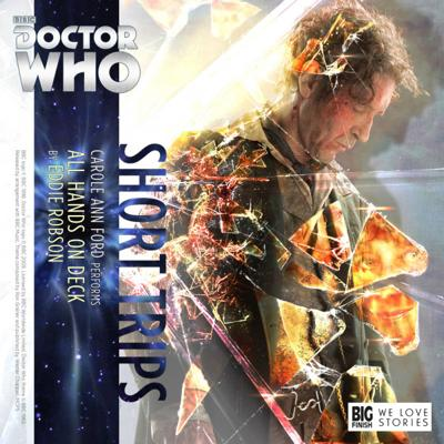 Doctor Who - Short Trips Audios - 7.10 - All Hands on Deck reviews