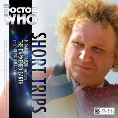 Doctor Who - Short Trips Audios - 8.7 - The Darkened Earth reviews