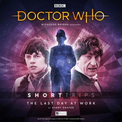 Doctor Who - Short Trips Audios - 8.X - The Last Day At Work reviews
