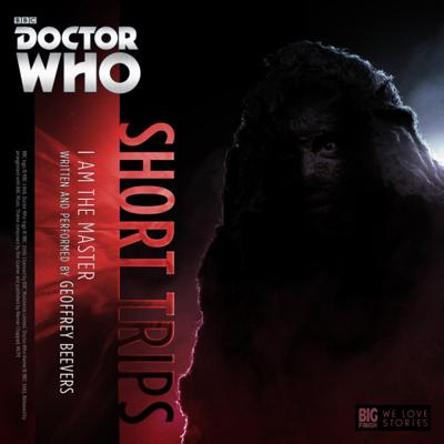 Doctor Who - Short Trips Audios - 8.10 - I Am The Master reviews