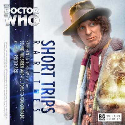 Doctor Who - Short Trips Rarities - 5. Sound the Siren And I'll Come To You Comrade reviews