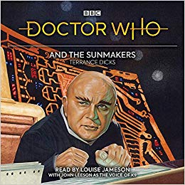 Doctor Who - BBC Audiobooks - Doctor Who and the Sunmakers reviews