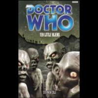 Doctor Who - BBC Past Doctor Adventures - Ten Little Aliens reviews