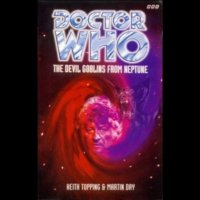 Doctor Who - BBC Past Doctor Adventures - The Devil Goblins from Neptune reviews