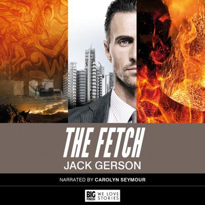 Big Finish Audiobooks - The Fetch reviews