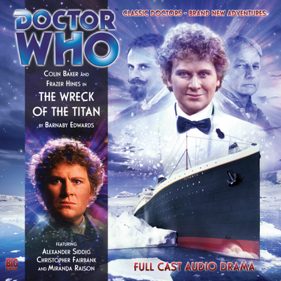 Doctor Who - Monthly Series - 134. The Wreck of the Titan reviews