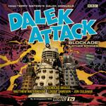Dalek Attack : The Blockade and Other Stories