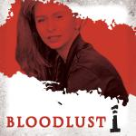 Bloodlust - Episode 1