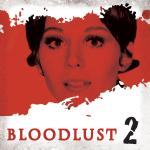 Bloodlust - Episode 2