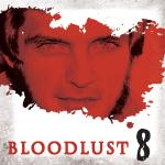 Bloodlust - Episode 8